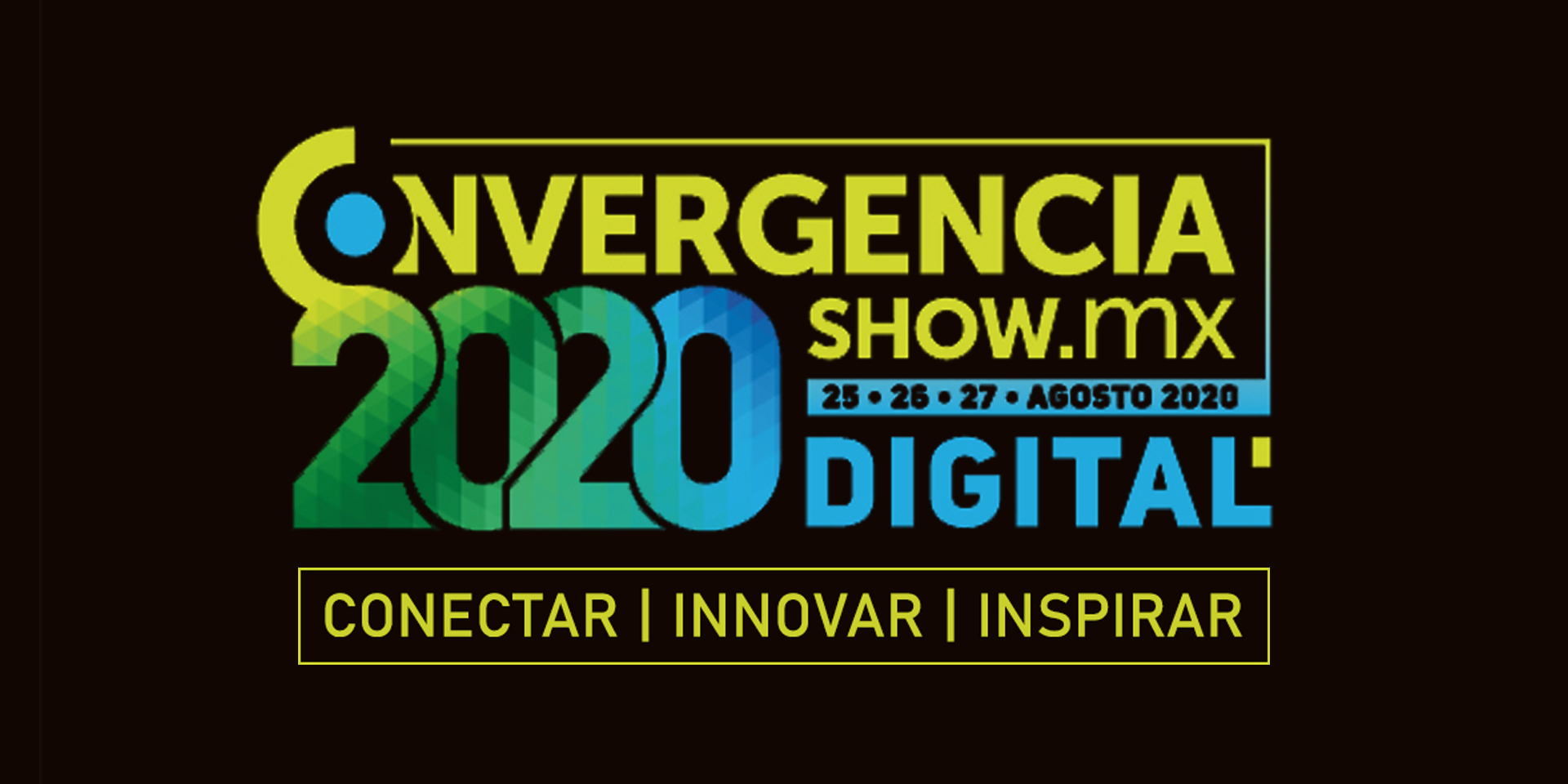 ConvergenceShow.Mx 2020 Will Be Digital